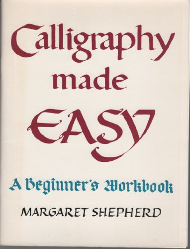 9780872237339: Calligraphy made easy: A beginner's workbook