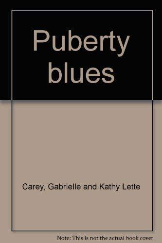 9780872237681: Puberty blues