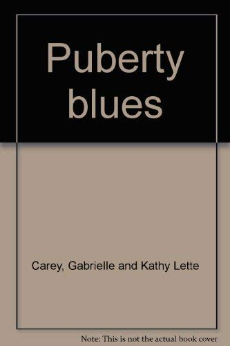 Puberty blues (0872237680) by Gabrielle Carey; Kathy Lette