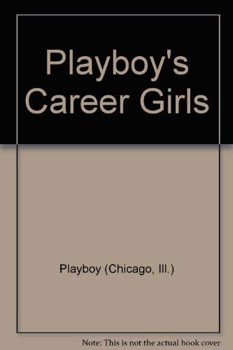 9780872239050: Playboy's Career Girls -- Newsstand Special