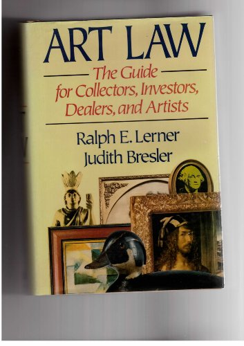 9780872240001: Art Law: The Guide for Collectors, Investors, Dealers, and Artists