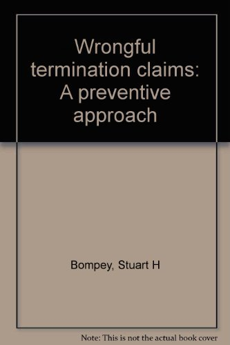 Wrongful termination claims: A preventive approach by Bompey, Stuart H: Bompey Stuart H