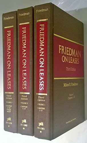 9780872240162: Friedman On Leases by Milton R. Friedman; Third Edition, Volumes 1-2-3, Chapters 1 to 39