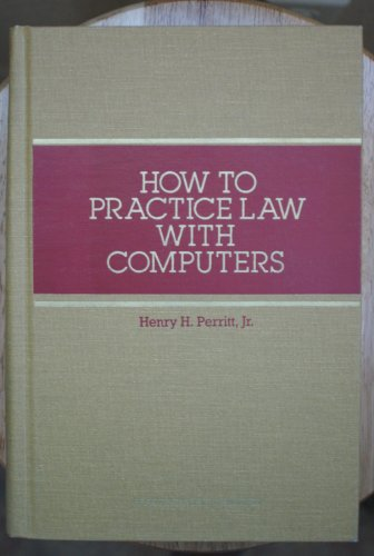 9780872240384: How to Practice Law With Computers