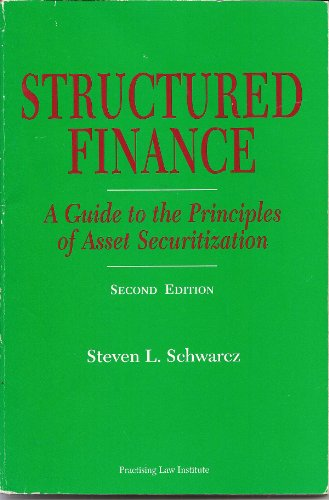 9780872240568: Structured finance: A guide to the principles of asset securitization