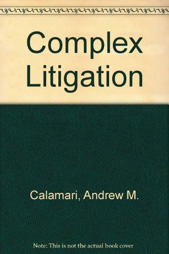 Complex Litigation [Trial Practice Library]: Stengel, James L.; Calamari, Andrew M.