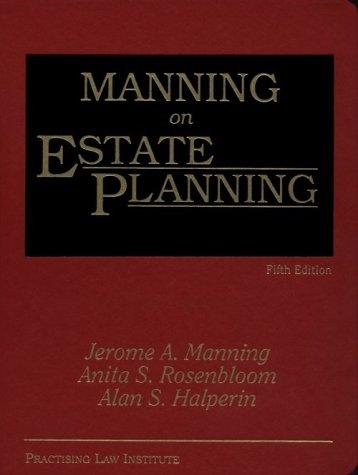 Manning on Estate Planning: Jerome A Manning,