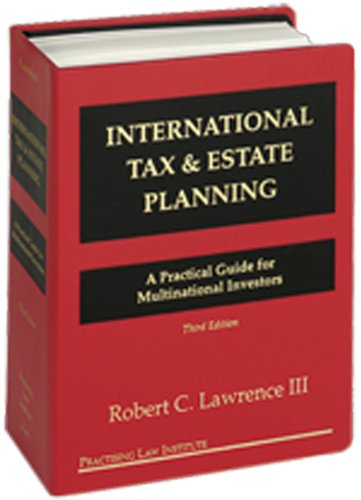 9780872240926: International Tax & Estate Planning: A Practical Guide for Multinational Investors