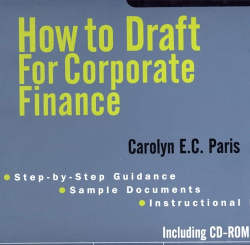 9780872241343: How To Draft For Corporate Finance (Exploring Series)