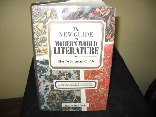 The New Guide to Modern World Literature (0872260003) by Martin Seymour-Smith