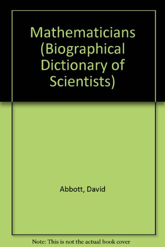 9780872260085: Mathematicians (Biographical Dictionary of Scientists)