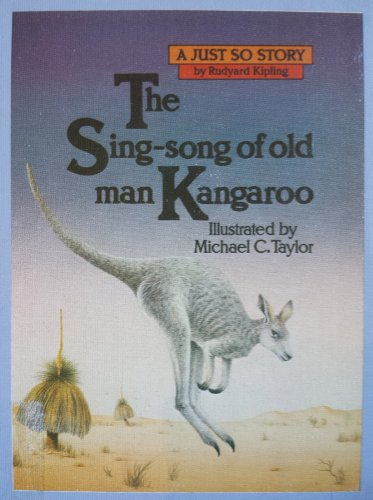 9780872260733: The Sing-Song of Old Man Kangaroo (Just So Stories)