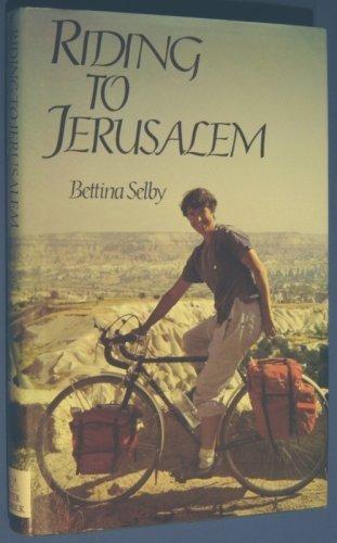 9780872260740: Riding to Jerusalem