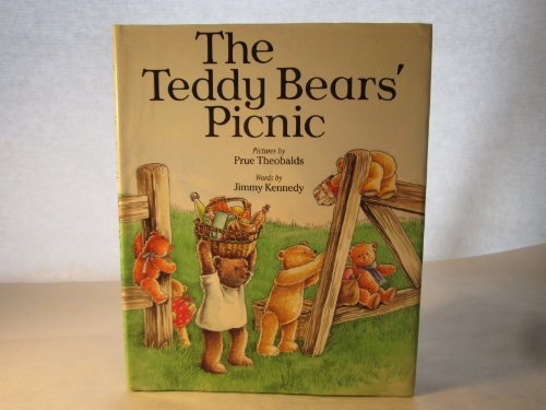The Teddy Bears' Picnic: Theobalds, Prue; Kennedy, Jimmy