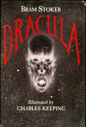Dracula: Bram Stoker, Charles Keeping (Illustrator)
