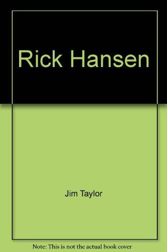 9780872261945: Rick Hansen by Jim Taylor; Rick Hansen