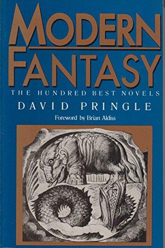 Modern Fantasy: The Hundred Best Novels : An English Language Selection, 1946-1987 (0872262197) by Pringle, David