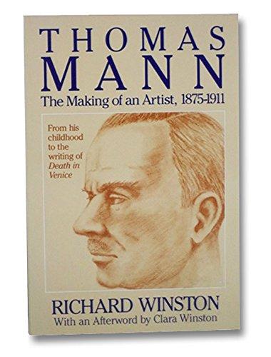 9780872262362: Thomas Mann: The Making of an Artist, 1875-1911