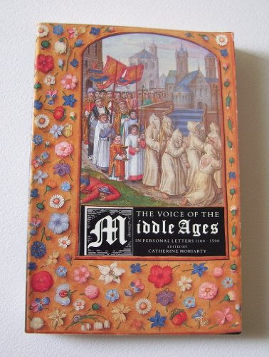 9780872262522: The Voice of the Middle Ages: In Personal Letters 1100-1500