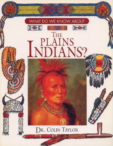 9780872262614: What Do We Know About the Plains Indians?