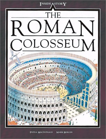 9780872262751: The Roman Colosseum (Inside Stories)