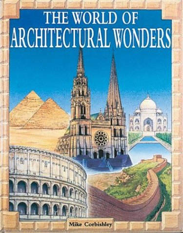 9780872262799: The World OF Architectural Wonders
