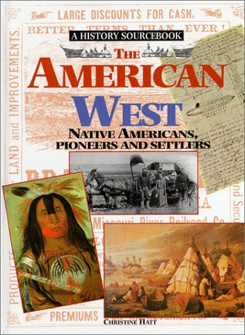 9780872262904: The American West: Native Americans, Pioneers and Settlers (History in Writing)