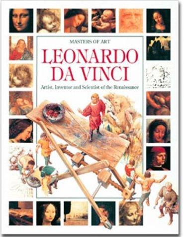 9780872263130: Leonardo da Vinci: Artist, Inventor and Scientist of the Renaissance (Masters of Art)