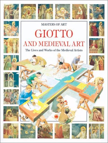 9780872263154: Giotto and Medieval Art : The lives and works of the Medieval artists