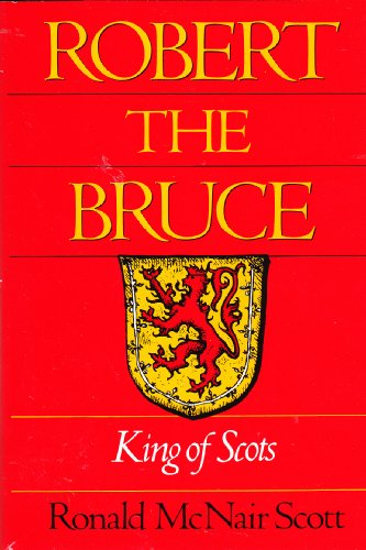 9780872263208: Robert the Bruce, King of Scots