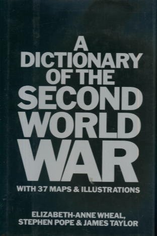 9780872263376: A Dictionary of the Second World War