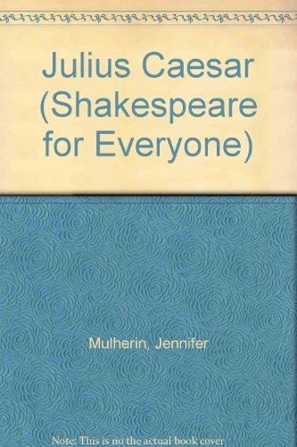 9780872263383: Julius Caesar (Shakespeare for Everyone)
