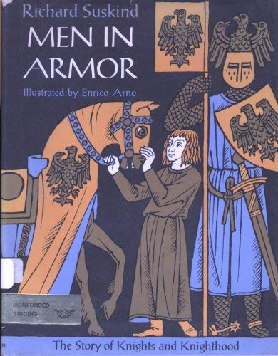 9780872263444: Men in Armor: The Story of Knights and Knighthood