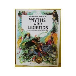 9780872263499: An Illustrated Treasury of Myths and Legends