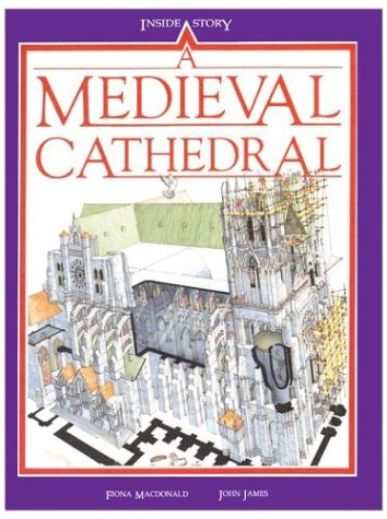 A Medieval Cathedral: Macdonald, Fiona