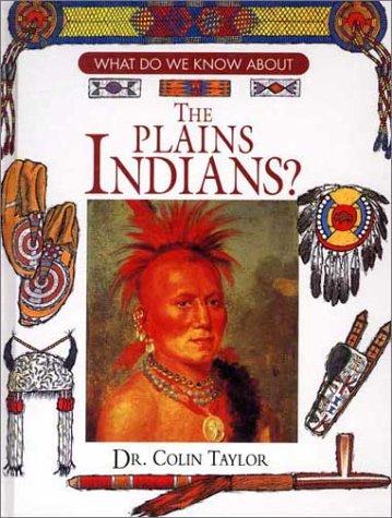 9780872263680: The Plains Indians