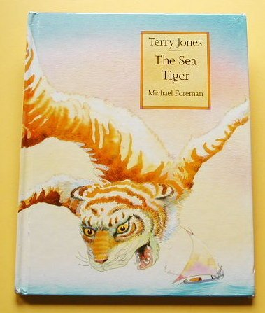 The Sea Tiger (Twentieth-Century Fairy Tales): Jones, Terry
