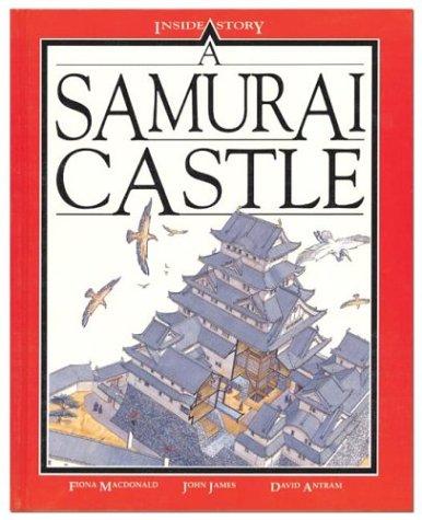 9780872263819: A Samurai Castle (Inside Story)