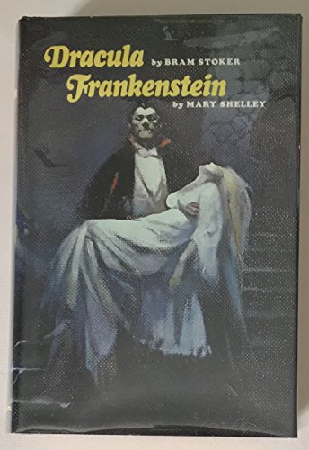 Frankenstein and Dracula (0872264238) by Shelley, Mary Wollstonecraft; Stoker, Bram
