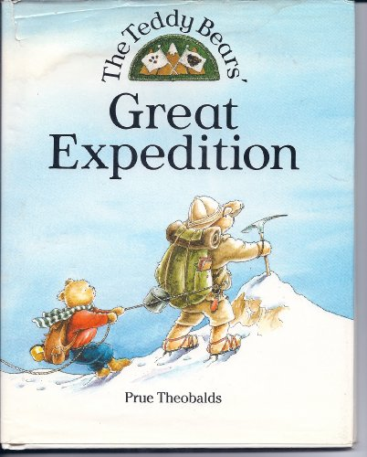 9780872264250: The Teddy Bears' Great Expedition
