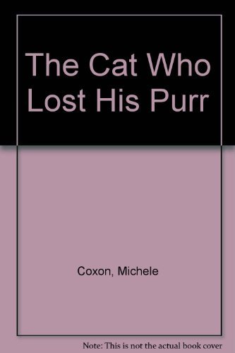 9780872264533: The Cat Who Lost His Purr
