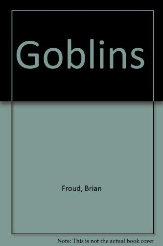 9780872264564: Goblins