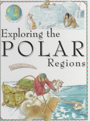 9780872264892: Exploring the Polar Regions