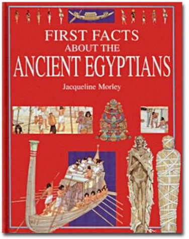 9780872264953: First Facts About the Ancient Egyptians