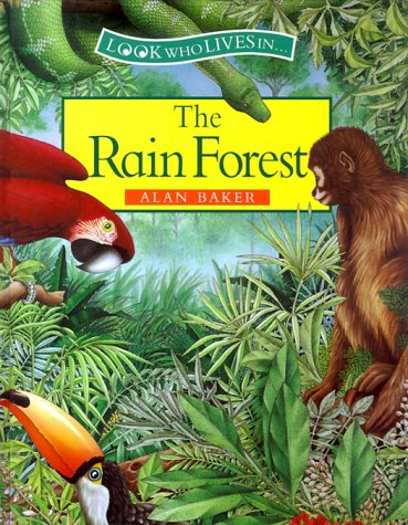 The Rain Forest (0872265382) by Alan Baker