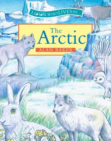 The Arctic: Alan Baker