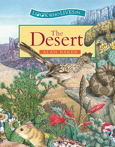 9780872265417: The Desert (Look Who Lives in)