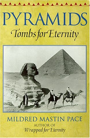 9780872265486: Pyramids: Tombs for Eternity