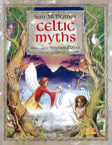 9780872265615: Celtic Myths