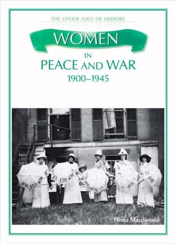 9780872265714: Women in Peace and War 1900-1945